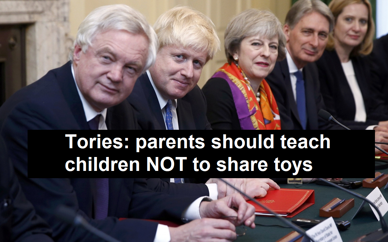 "Tories: teach children NOT to share toys to ""inoculate"" them against socialism"